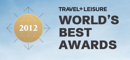 TRAVEL+LEISURE World Best Awards 2012